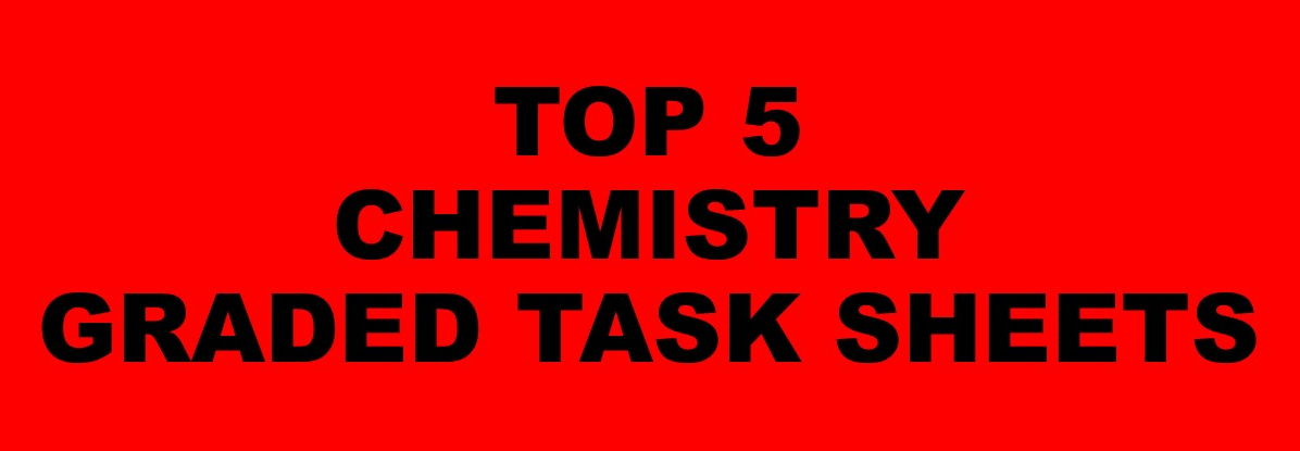 Top 5 Chemistry Graded Task Sheets