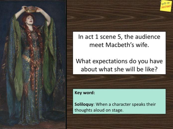 Macbeth Act 1 Scene 5 (Lady Macbeth's Soliloquy)