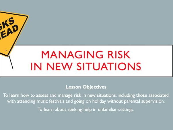 Managing risk in new situations