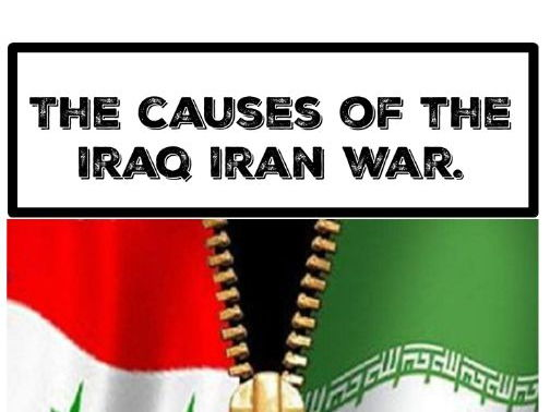 The causes of the Iran Iraq war.