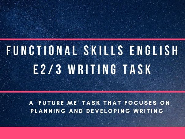 E2/E3 Functional Skills English writing task