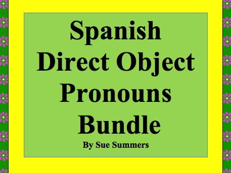 Spanish Direct Object Pronouns Bundle