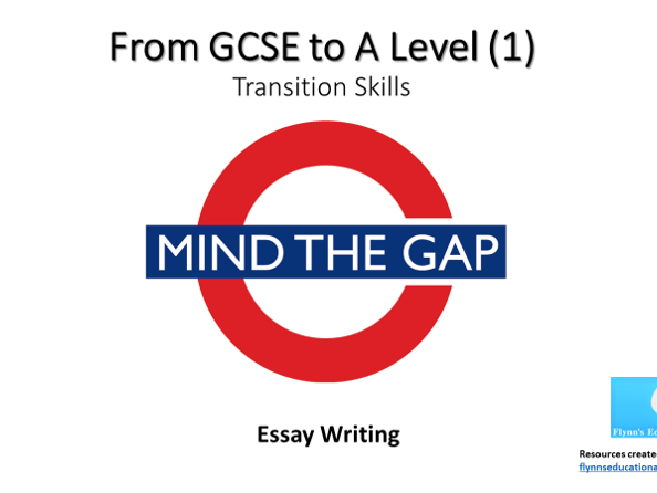 GCSE to A Level Transition: Essay Writing