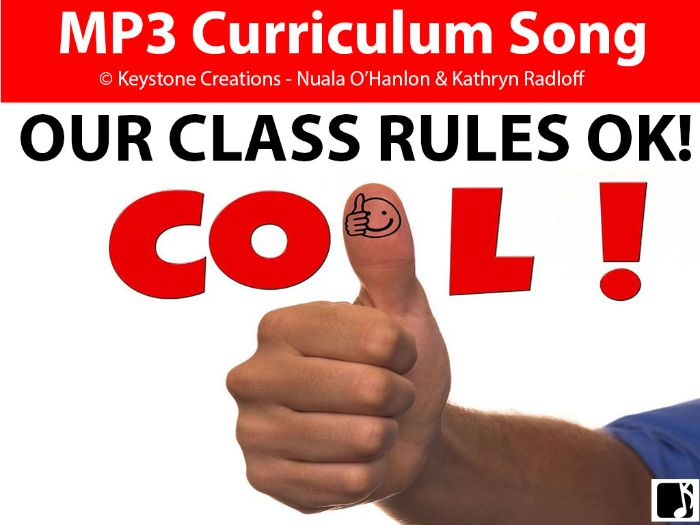 'OUR CLASS RULES ~ OK!' (Grades Pre K-3) ~ Curriculum Song & Lesson Materials