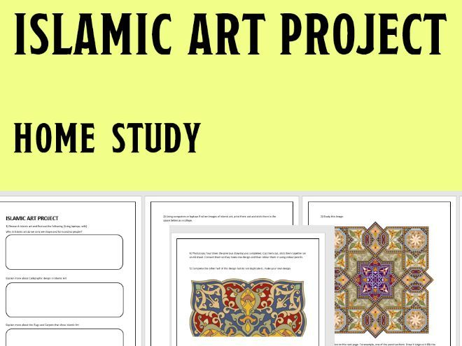 Home Study Islamic Art Project - Home work - Or incase of closures