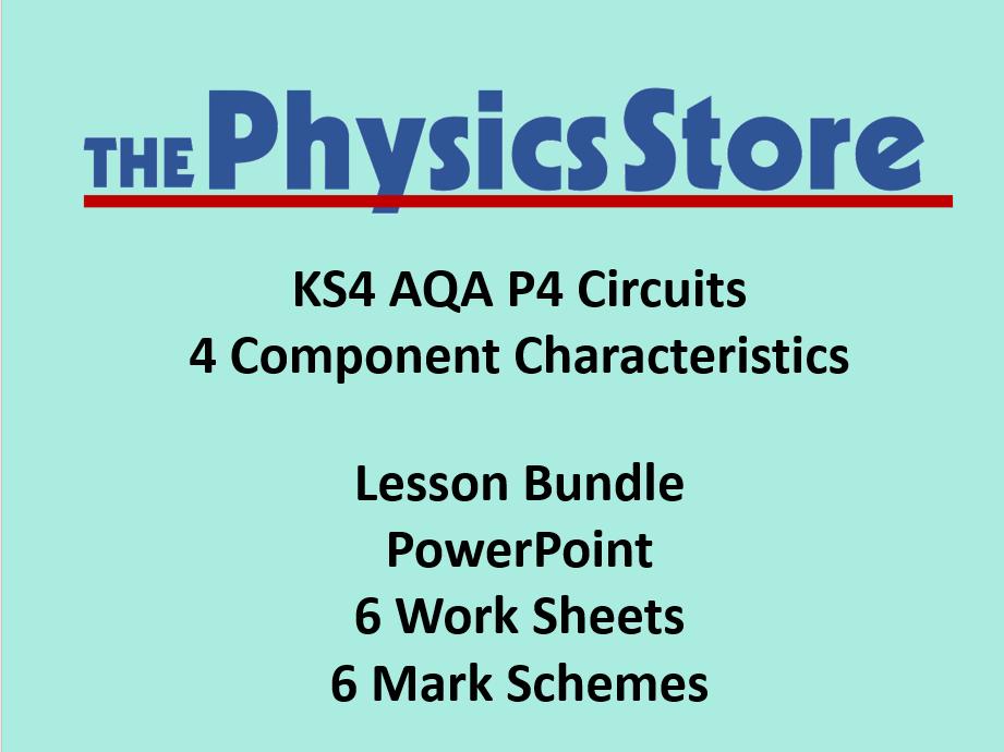 KS4 Physics AQA P4 4 Component Characteristics Lesson Bundle (Non-editable PowerPoint)