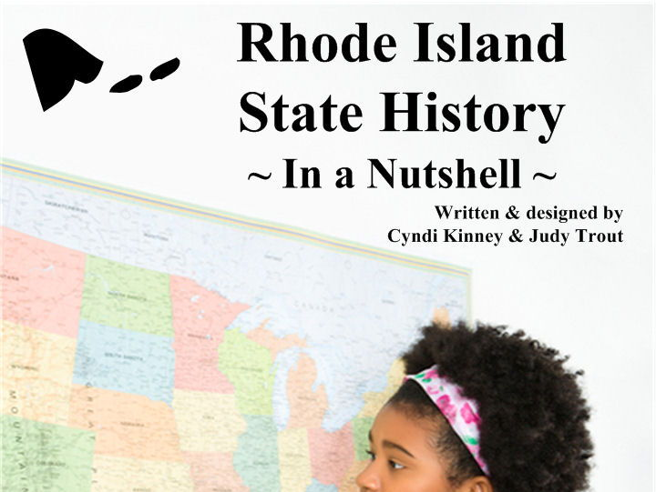 Rhode Island State History In a Nutshell