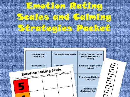 Emotion Rating Scales and Calming Strategies