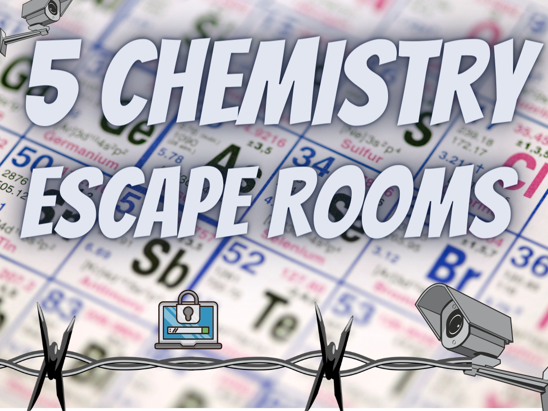 Chemistry Revision Escape rooms
