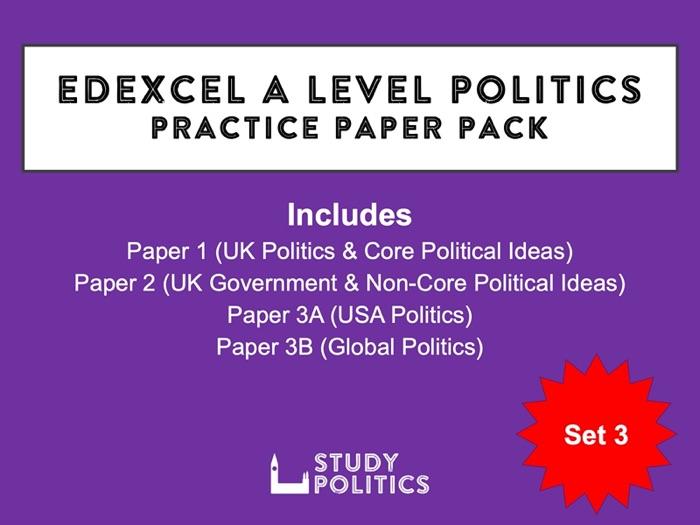 Edexcel A-Level Politics Practice Papers: Set 3