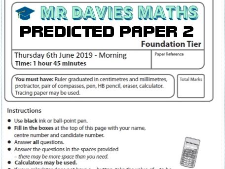 FOUNDATION GCSE Maths Predicted Paper 2 Edexcel 2019 June 6th 50 Pages