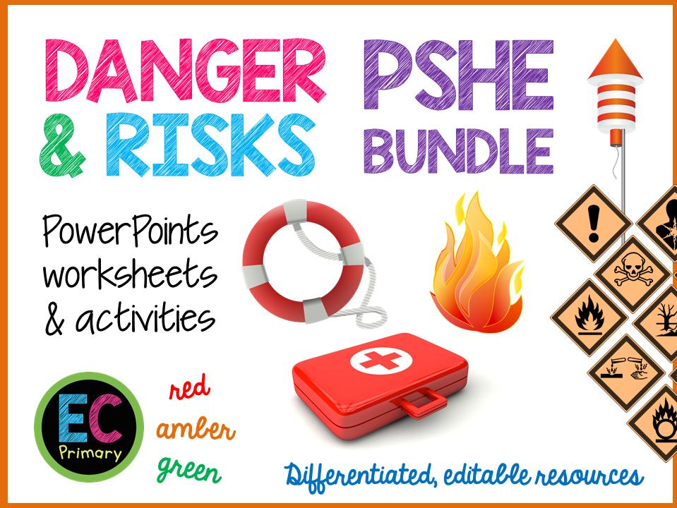 Danger and Risks PSHE
