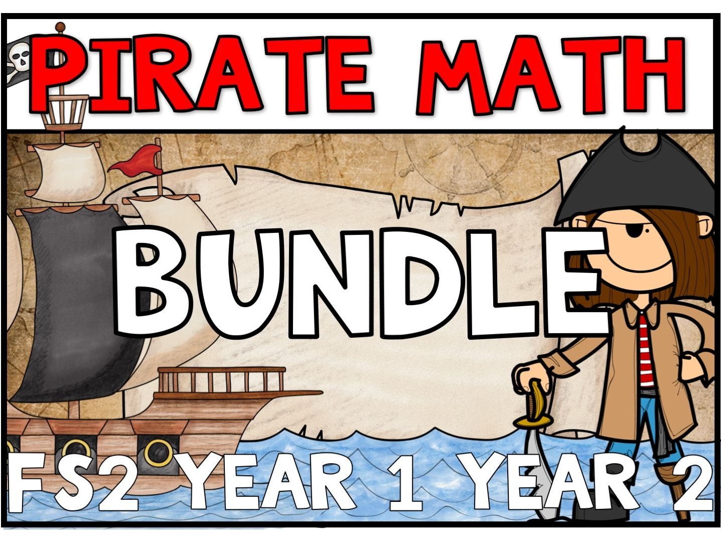 Pirate Math Bundle FS2 - YEAR 2