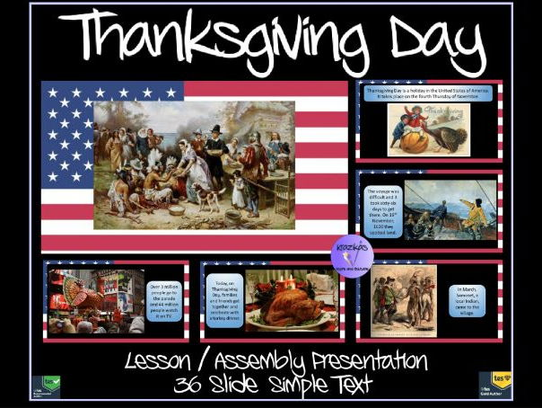 Thanksgiving Day -  36 Slide, Simple Text Lesson / Assembly Presentation