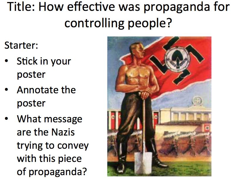 Nazi control over Germany - Lesson 2 & 3 Nazi use of Propaganda