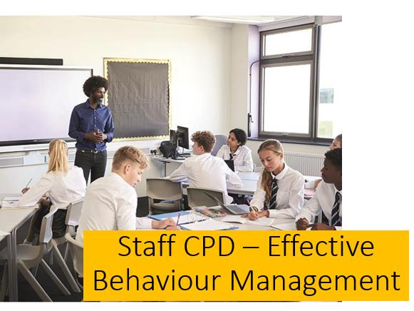 Effective Behaviour Management Staff CPD