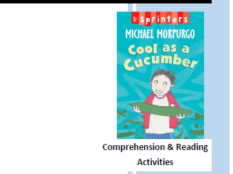 Cool as a Cucumber by Michael Morpurgo - Comprehension and Reading Activities