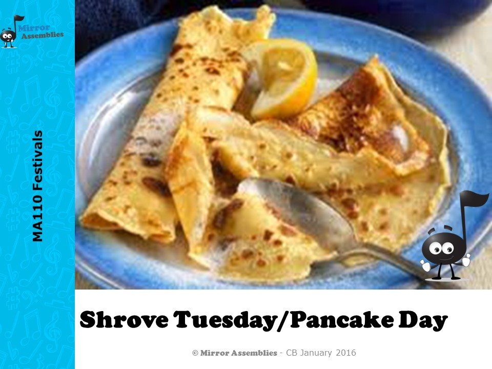 Pancake Day/Shrove Tuesday - An assembly script for Primary Schools with Accompanying presentation.