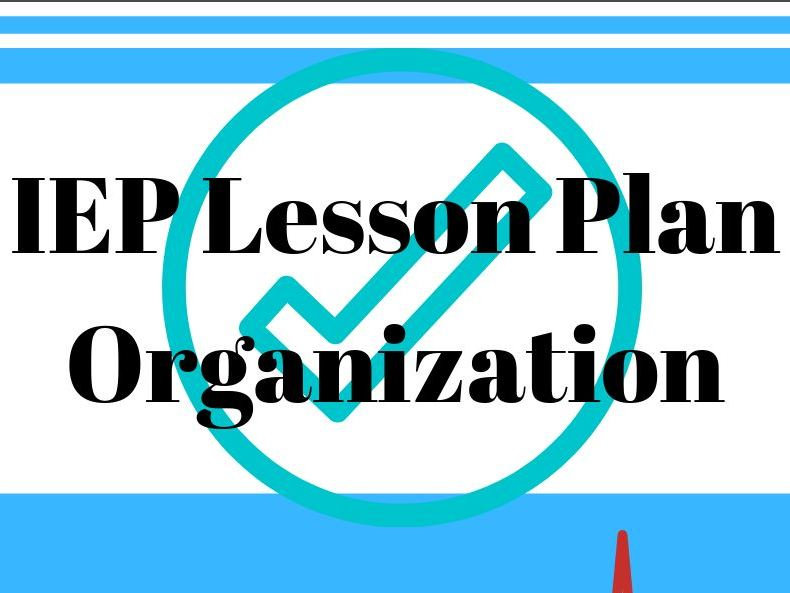 IEP Lesson Plan Organization
