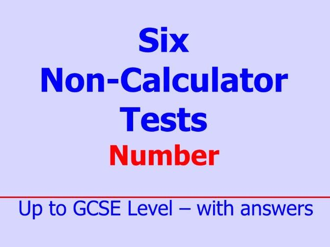 Six Non-Calculator Tests - Number