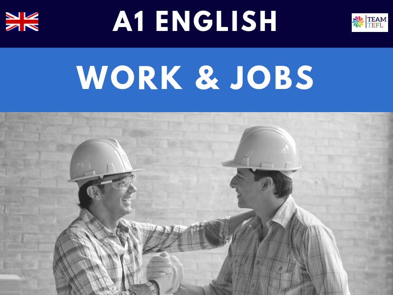 Work & Jobs A1 Beginner ESL Lesson Plan
