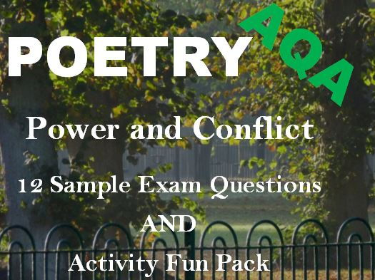 Power and Conflict Poetry: 12 Sample Exam Questions and Fun Pack of Activities for Revision