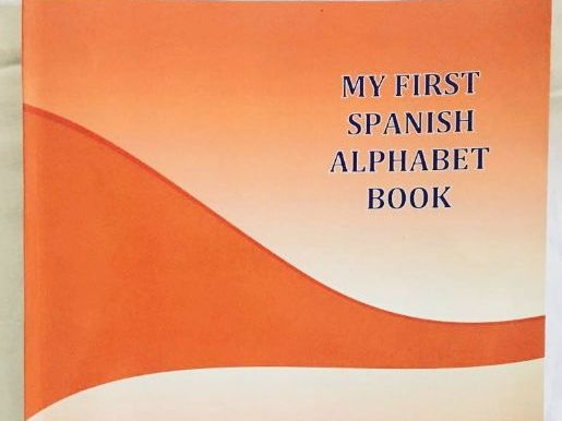 My First Spanish Alphabet Book