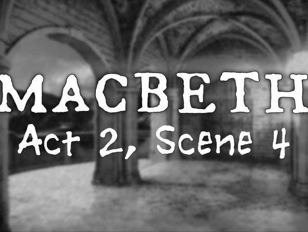 Line by Line: Macbeth (2.4)