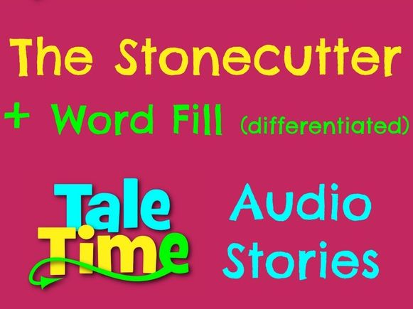 The Stonecutter: Audio Story + Word Fill