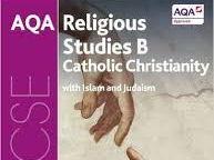 AQA Religious Studies B, Catholic Christianity with Islam & Judaism (kutepoppygirl95).