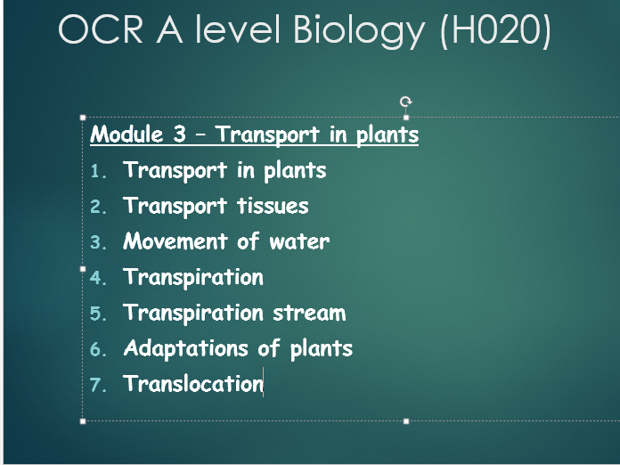 OCR A level Biology - Module 3 - Plant transport - series of 7 lessons.