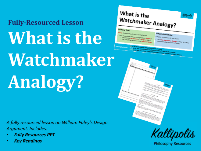 Design Argument Lesson: What is the Watchmaker Analogy?