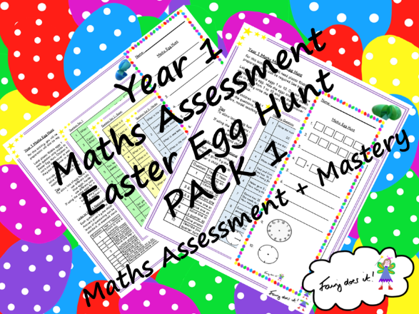 Year 1 Maths Assessment Easter Egg Hunt PACK 1 - General Maths Assessment + Mastery