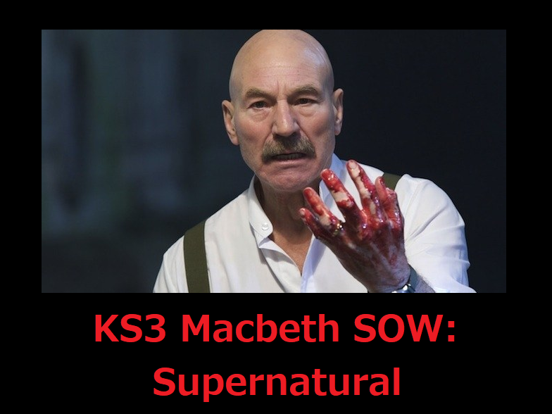 KS3 Macbeth SOW - supernatural focused