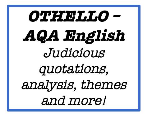 Othello judicious quotes - AQA English Literature