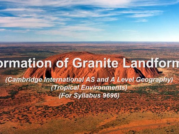 (CIEGeography9696) Formation of Granite Landforms Diagrams (Tropical Environments)