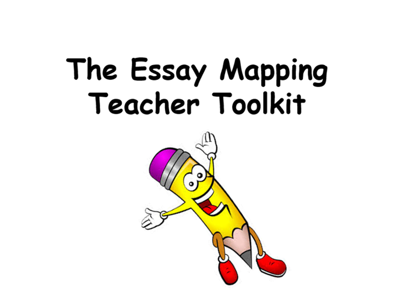 Essay Map Teacher Toolkit