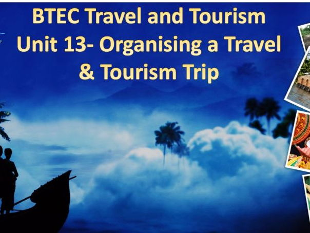 BTEC Travel and Tourism Level 2 Specification Unit 13 - OTTSV M3 Task