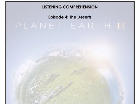 Listening Comprehension - Planet Earth 2x04
