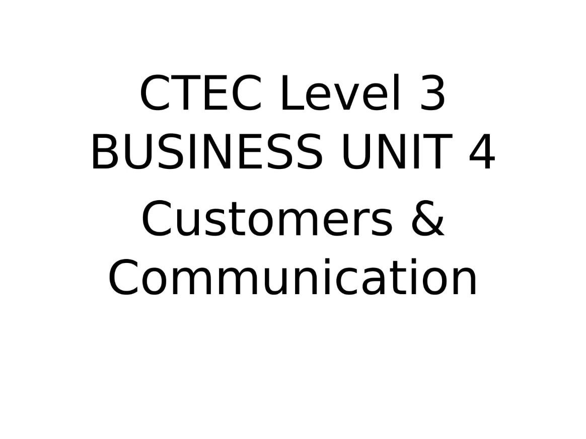 CTEC Level 3 Business Unit 4