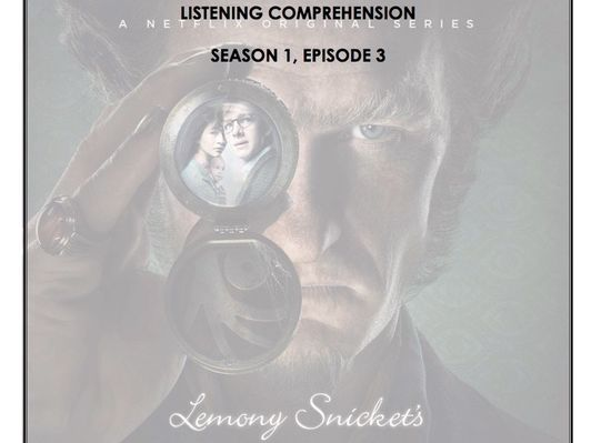 Listening Comprehension - A Series of Unfortunate Events 1x03