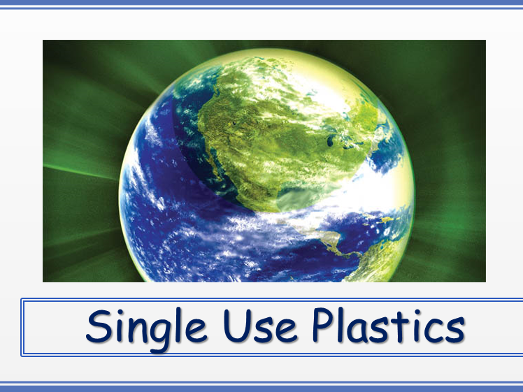 Assembly: Single Use Plastics