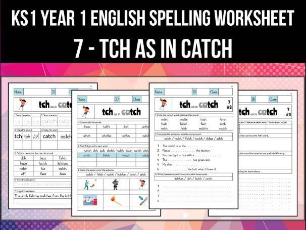 Spelling & Phonics Worksheet - tʃ sound spelled TCH
