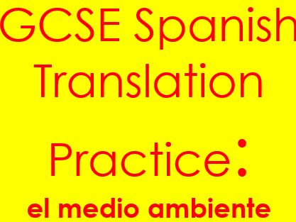 Spanish medio ambiente translation: sentences & complex structures on the environment with answers