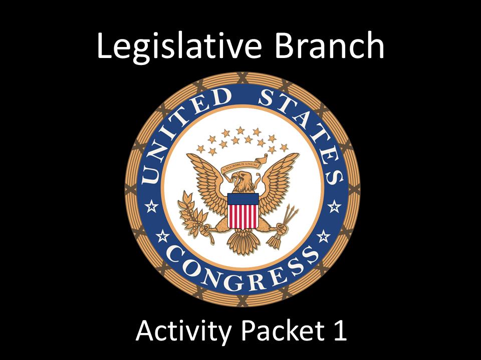 Legislative Branch  Activity Pack 1