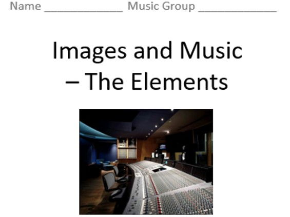 KS3 Images and Music (The Elements) - Topic Booklet