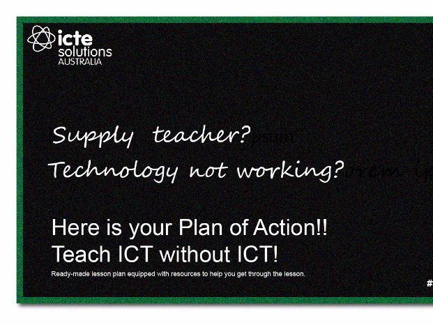 How to Teach ICT without Technology in the Classroom