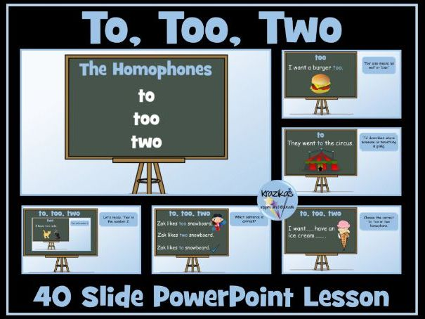Homophones: Too, Two, To