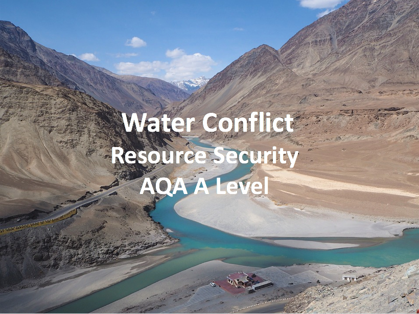 Water Conflict - AQA A Level Geography