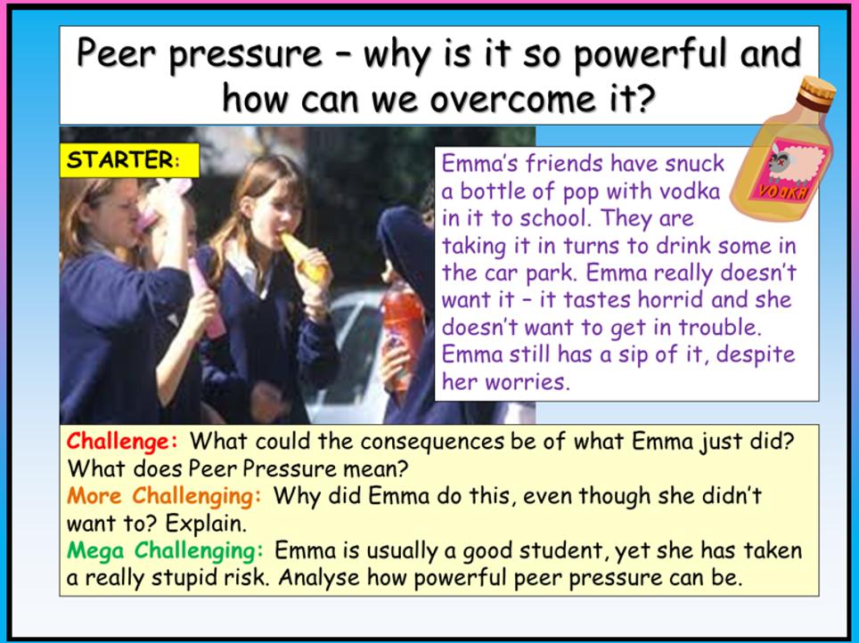 Peer Pressure + Bullying PSHE